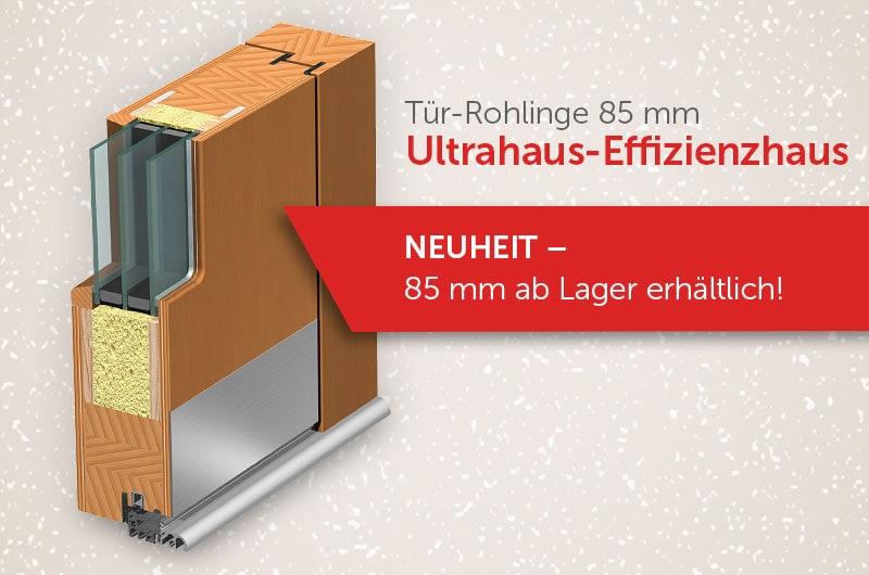 Tür-Rohlinge 85 mm Ultrahaus-Effizienzhaus